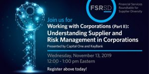 Working with Corporations (Part II): Understanding Supplier and Risk Management in Corporations