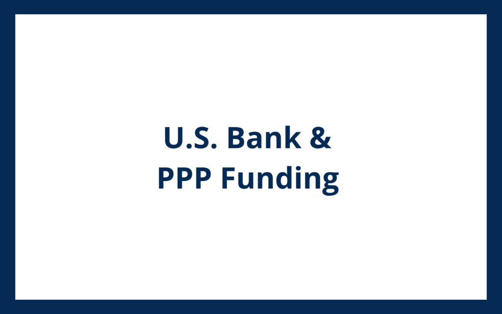 U.S. Bank and Paycheck Protection Program